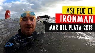 Así fue el Ironman Mar del Plata 2018. Suma tu aporte para los chic...
