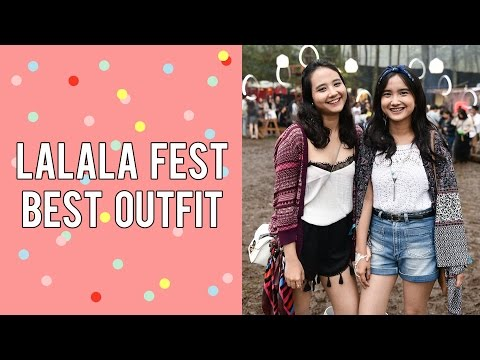 LALALA FEST BEST OUTFIT Mp3