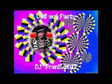 Voll auf Party - DJ Frank ( Neu Neu Neu )