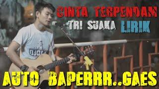 Download lagu CINTA TERPENDAM ~ TRI SUAKA Rilis Singel Baru BIKIN BAPER #Trisuaka #Tranding  #musisijogjaprojek