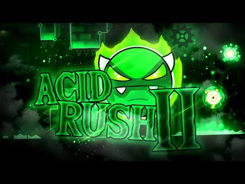 Acid Rush 2 Verified! + Some More Voice