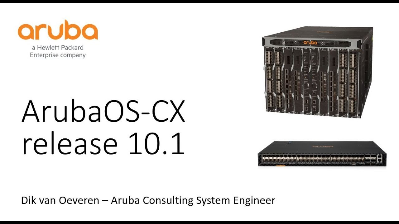 Introduction to ArubaOS-CX release 10 1