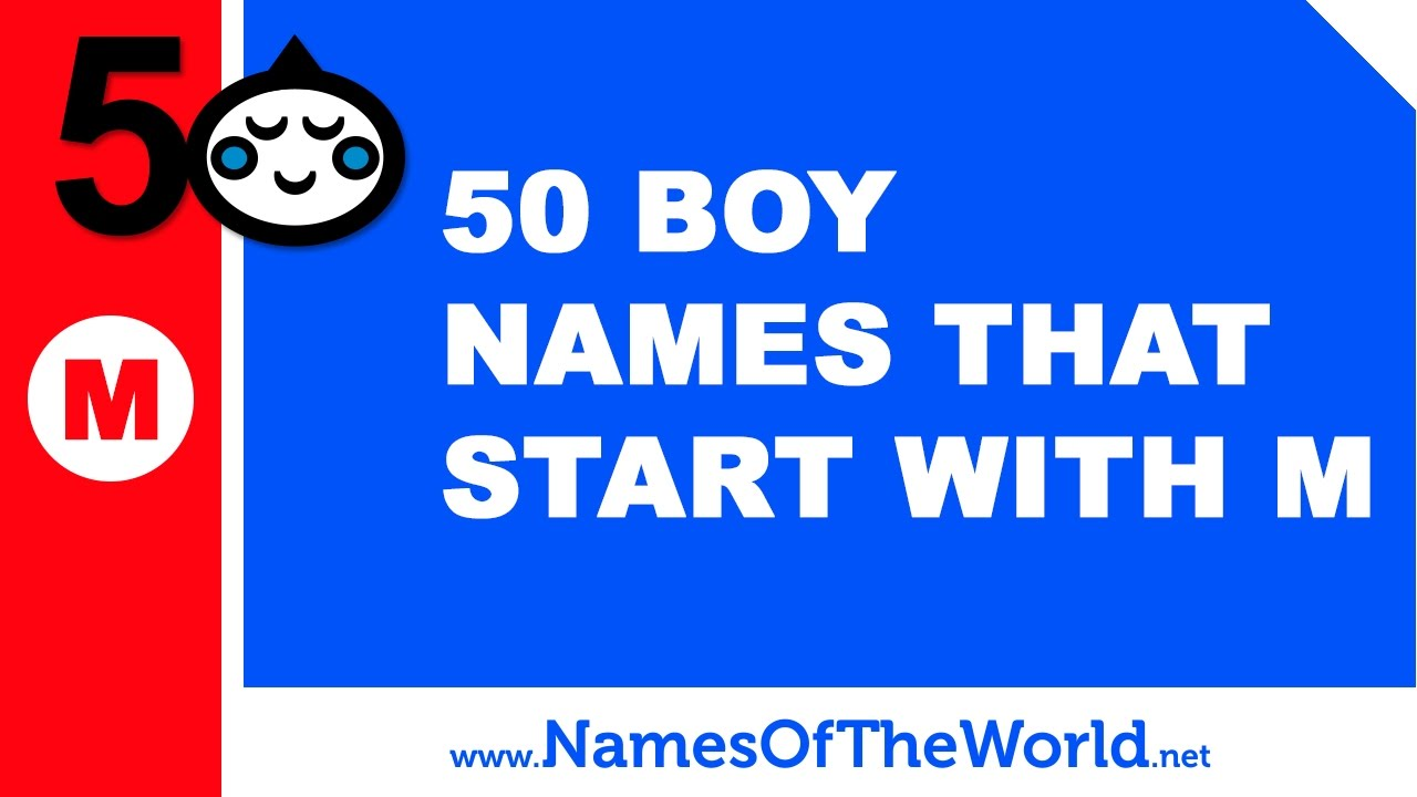 50 Boy Names That Start With M