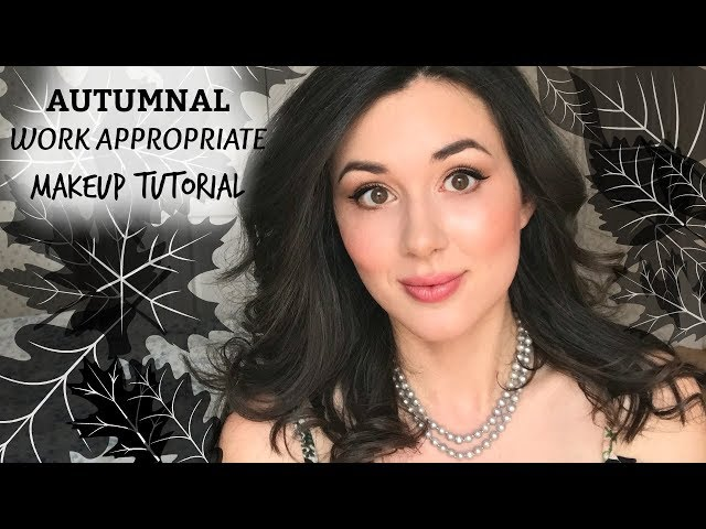 AUTUMNAL WORK APPROPRIATE MAKEUP TUTORIAL