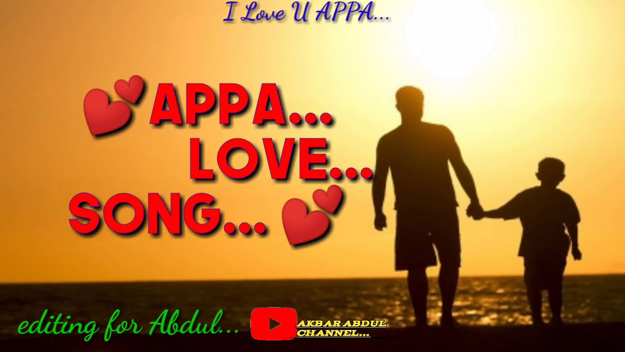 Love you appa song