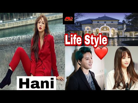 Hani ( EXID Grup Member) Life Style, Networth,Boyfriend,Biography,Age,Height,Weight,Musical Career