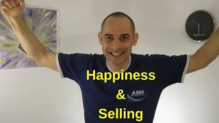 Happiness & Selling