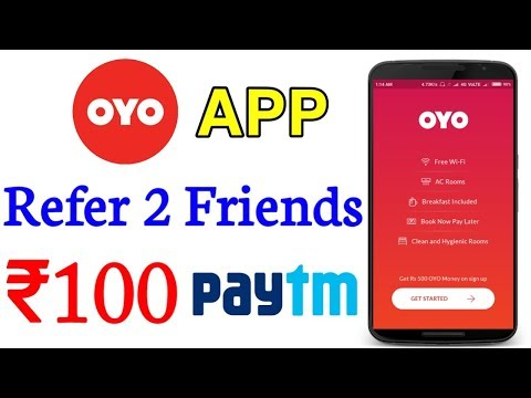 OYO App Refer 2 Friends ₹100 Paytm [PROOF]