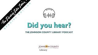 Did you hear? Ep. 17: Library Lets Loose Foodie Alert!