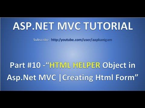 Part 10 - Html Helpers In MVC 5    Create Textbox, Dropdown,Hyperlinks Using Html Helper Object