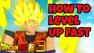 How to level up fast easily in DBS3[Roblox]