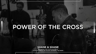 Power Of The Cross [Acoustic] - Shane & Shane