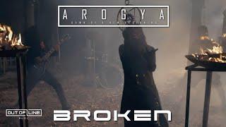 Смотреть клип Arogya - Broken