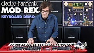 Electro-Harmonix Mod Rex with Keyboard