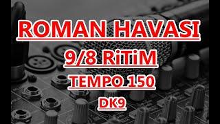 Roman havasi  9 8 RİTİM  TEMPO 150   DK 9 Resimi