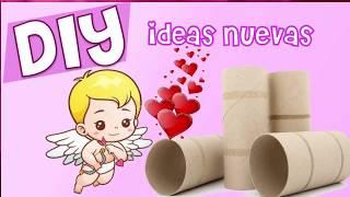 Manualidades de San Valentin ❤️ rollos papel higiénico Reciclaje regalos amor 14 de febrero fáciles
