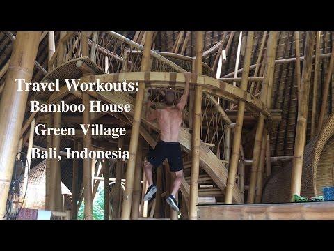 Bamboo House Bali: Travel Workouts