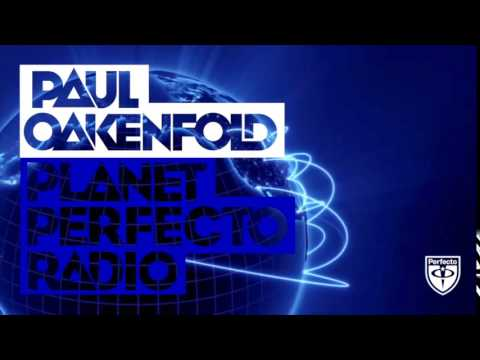 Paul Oakenfold - Planet Perfecto: #248 (w/ Calvo Guest Mix)