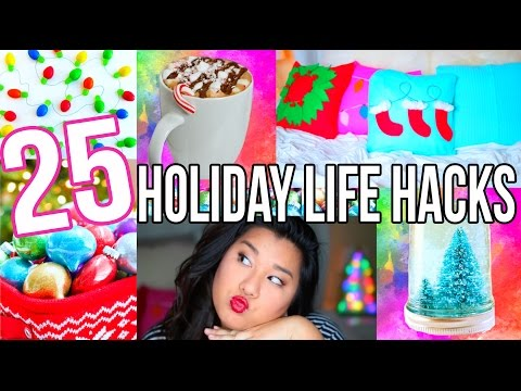 25 HOLIDAY LIFE HACKS + DIYS YOU HAVE TO TRY!!