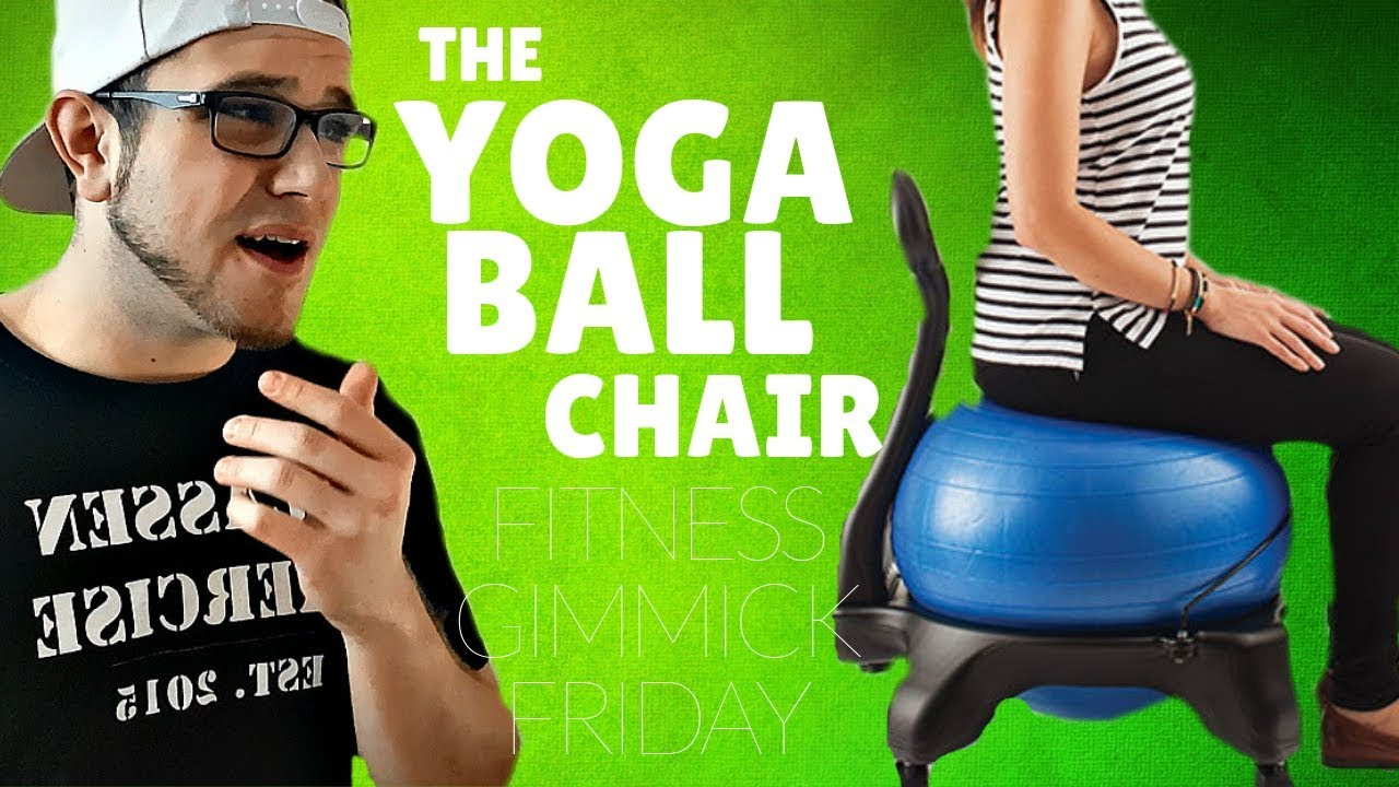 Download THE YOGA BALL CHAIR - Fitness Gimmick Friday