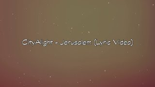 "CityAlight - Jerusalem (Lyric Video) ""Such a frail and lonely Man Holding up the heavy cross See Him walking in Jerusalem On the road to save us"" #Jerusalem ..."