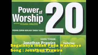 Segalanya Indah Pada Waktunya - Jonathan Prawira (Edit Mode).wmv