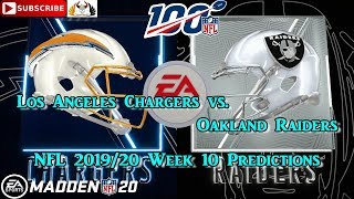 Los Angeles Chargers vs. Oakland Raiders | NFL 2019-20 Week 10 | Predictions Madden NFL 20