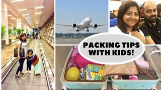 Packing and Organizing tips for kids | Traveling with kids | India Video