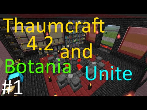 Thaumcraft 4 2 and Botania Unite Part 2 Spreading Mana and