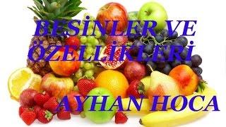 BESİNLER VE ÖZELLİKLERİ 2