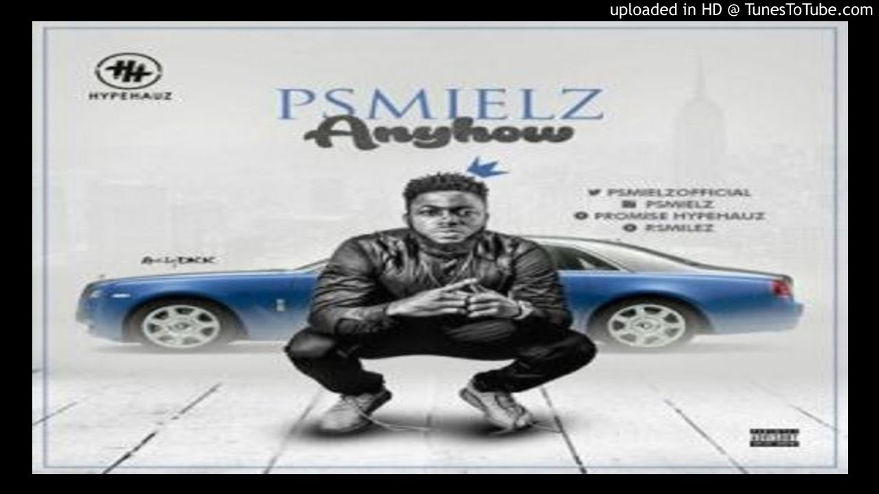 Download Psmielz_anyhow (2016 MUSIC)