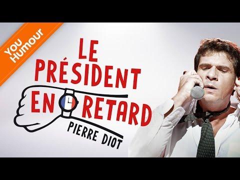 PIERRE DIOT - Le Président en retard