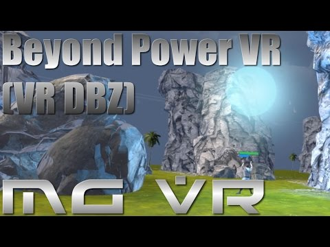 Beyond Power VR (Kamehameha Simulator!) - VR Gameplay HTC Vive