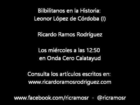 Bilbilitanos en la Historia - Leonor López de Córdoba (I) - Ricardo Ramos Rodríguez