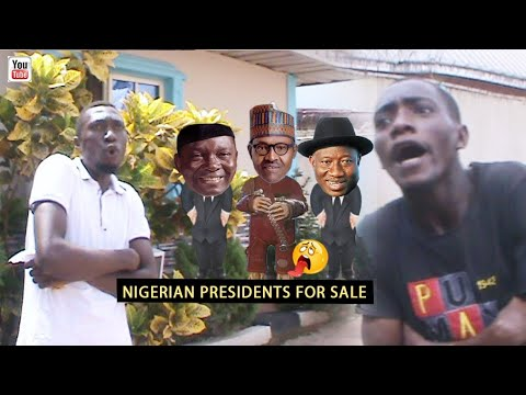 NIGERIAN PRESIDENTS FOR SALE (Mark Angel Comedy) (Nigerian Comedy)