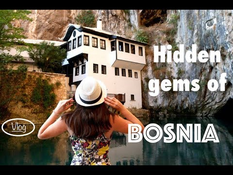 Hidden gems of Bosnia and Herzegovina