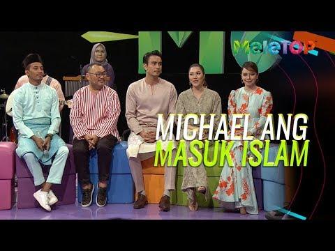 Michael Ang dah masuk islam setahun lebih dan ini sebabnya  MeleTOP  Nabil & Neelofa
