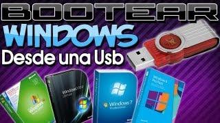 Como Bootear Windows Xp/Vista/7/8/10 Desde una Memoria Usb [Varios Programas]