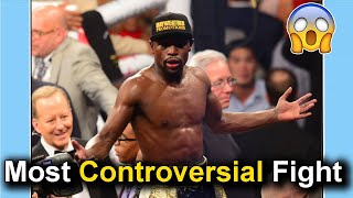 Most Controversial Fight Of Floyd Mayweather's Career