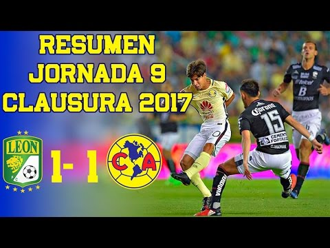 León Vs América Resumen 1 1 Jornada 9 Clausura 2017 Youtube