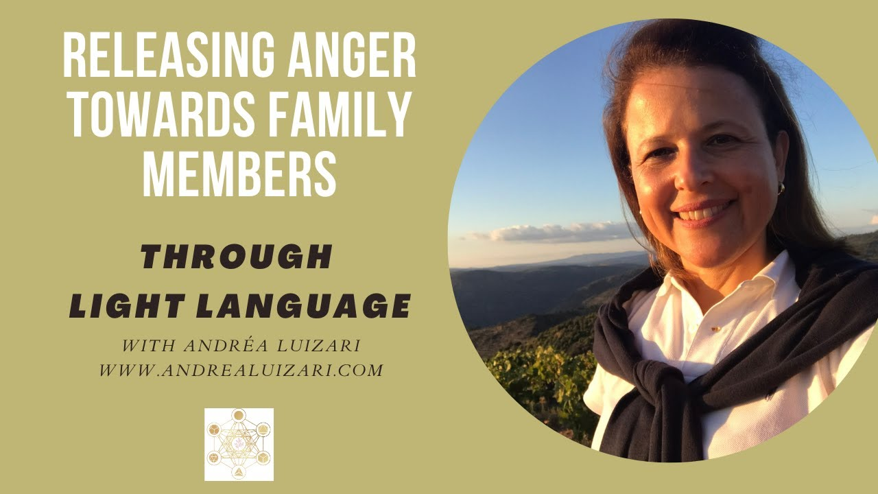 Releasing Anger towards Family members with Light Language