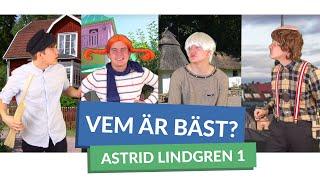 Vem är bäst? #ASTRID LINDGREN