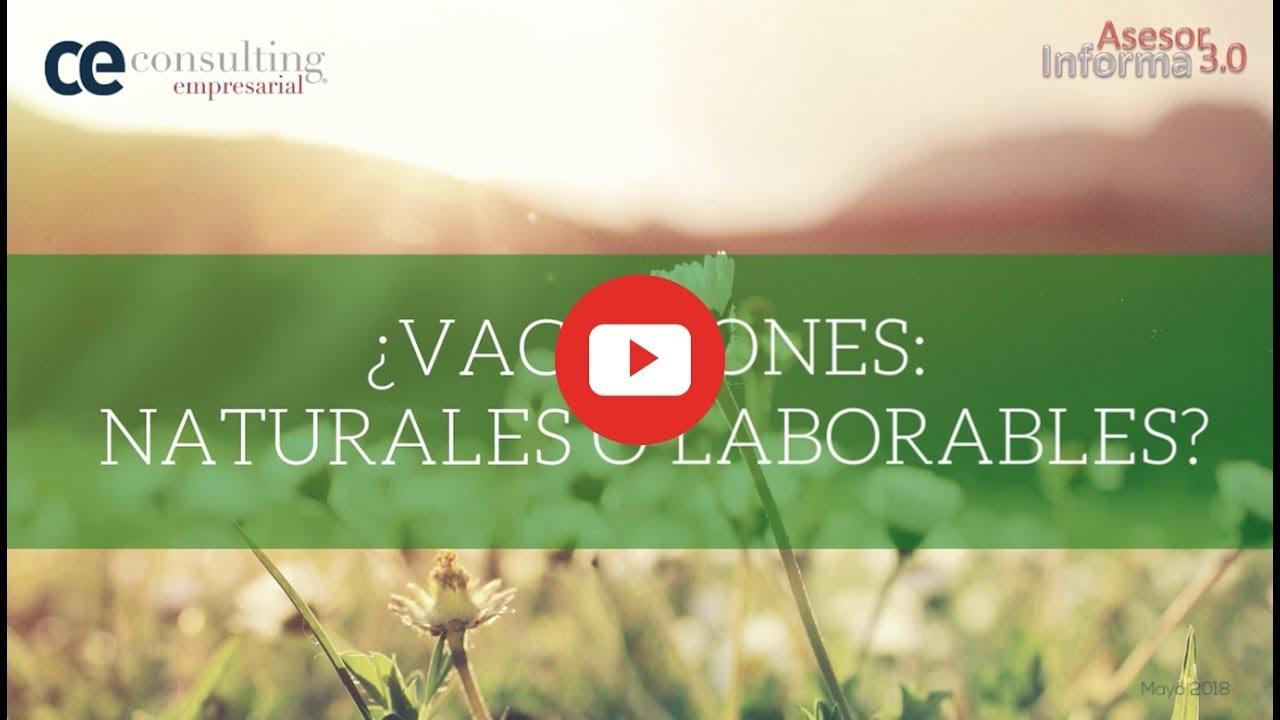 Vacaciones ¿naturales o laborables? | Asesor Informa 3.0