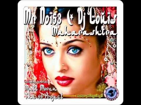 Mr. Noi53 & Dj. Louis - Maharashtra ( The 69 Project Remix ) CUT!