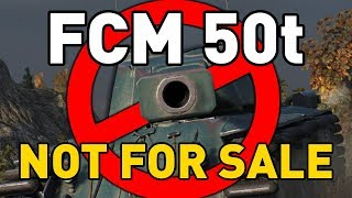 World of Tanks || FCM 50t - NOT FOR SALE!