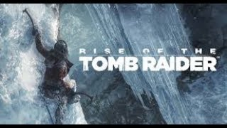 RISE OF THE TOMB RAIDER WALKTHROUGH GAMEPLAY EPISODE 1