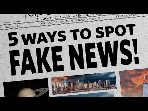 5 Ways To Spot Fake News