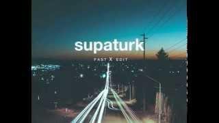 Supaturk fast edit - Love you