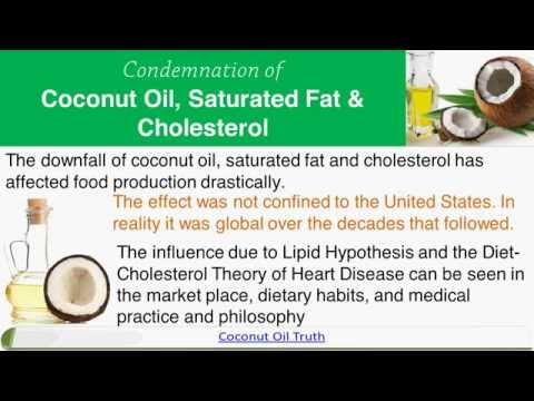 Condemnation of Coconut Oil, Saturated Fat & Cholesterol