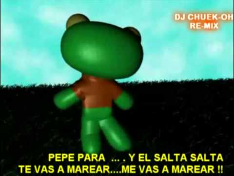 SAPO PEPE - DJ CHUEK-OH VIDEO REMIX - Videos De Viajes